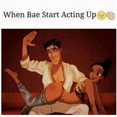 Aye...I love it when you slap my fat booty lol