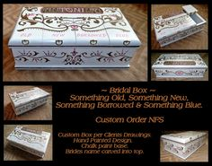 Bridal Box.  Something Old, Something New, Something Borrowed and Something Blue.  Custom Order!