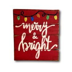 Merry and Bright Wood Sign / Christmas by PalletsandPaint on Etsy