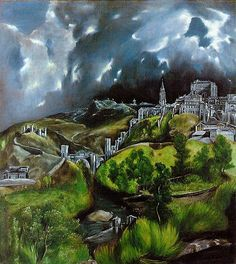 "El Greco, ""View of Toledo,"" 1596. Oil on canvas."