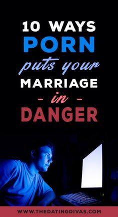 10 Ways Porn Puts Your Marriage in Danger