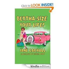 Bertha-Size Your Life! Is a book of personal transformation that reads like a series of entertaining and humorous stories. Bertha, a zany redhead, mysteriously appears in the narrator's life during a walk in the park. Quicker than a man can hand off a baby with a dirty diaper, she has moved into the narrator's empty nest and the fun begins.