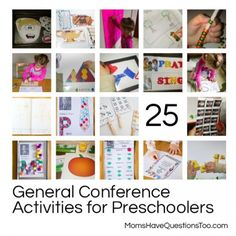 25 General Conference Activities for Preschoolers -- Lots of LDS printables perfect for General Conference, Sacrament meeting, or FHE.