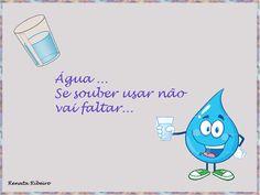 | Mundo da Bruxinha |: Algumas Maneiras de economizar água