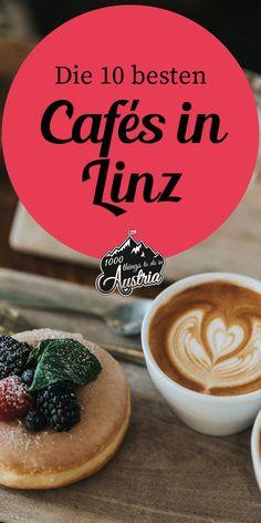 In diesen Kaffeehäusern in Linz bekommst du besten Kuchen und Kaffee Innsbruck, Salzburg, Cute Cafe, Latte, Wanderlust, Food, Travel, Coffee, Places