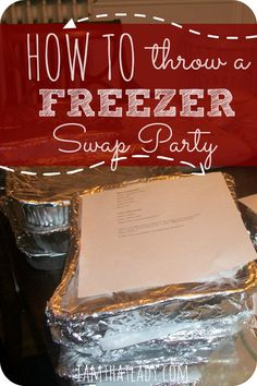 Are you looking to start a freezer meal swap with your friends? Then check out this article on h.ow to throw a successful freezer meal swap.