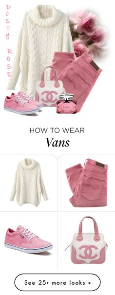 """Dusty Rose"" by lorrainekeenan on Polyvore featuring Nobody Denim, Chanel, Vans and Gucci"