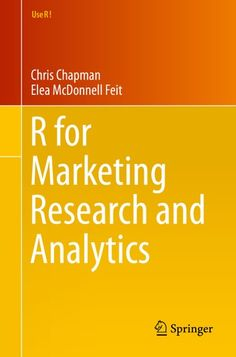 Buy R for Marketing Research and Analytics by Chris Chapman, Elea McDonnell Feit and Read this Book on Kobo's Free Apps. Discover Kobo's Vast Collection of Ebooks and Audiobooks Today - Over 4 Million Titles! Electronic Photo Album, Marketing Data, Market Research, Book Authors, Data Visualization, Ebook Pdf, Free Ebooks, Audio Books, December