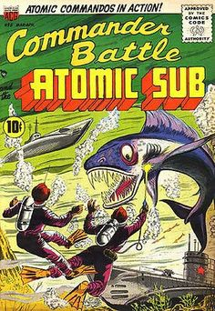Commander Battle and the Atomic Sub #4 Comic Book Cover Poster