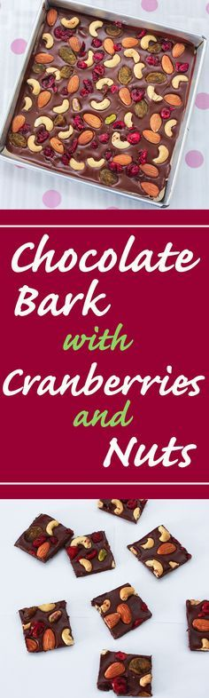 These Chocolate Bark with Cranberries and Nuts are yummy, super easy to make…