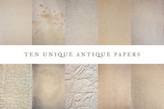 10 Unique Antique Paper Pack by Terry's Treasures on Creative Market