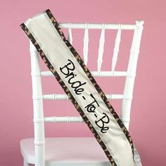 Camo Sash for the Bride to Be!!