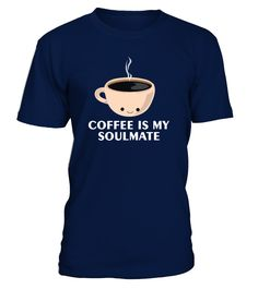 Coffee is my Soulmate