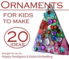{Homemade Christmas} 20+ Easy Ornament Crafts - Kids Activities Blog