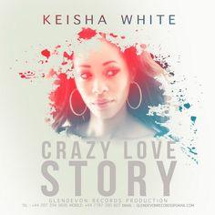 Keisha White - Crazy Love Story -| http://reggaeworldcrew.net/keisha-white-crazy-love-story/