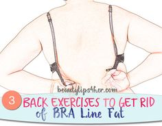 Exercises to Get Rid of Back Fat - Health Ideas Lose Your Belly Diet, Lose Belly Fat, Upper Back Exercises, Back Fat, Belly Fat Workout, Fat To Fit, Bra Straps, Natural Treatments, Easy Workouts