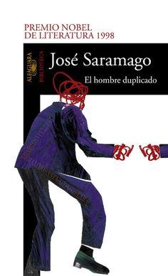 El Hombre Duplicado - Jose Saramago Perplejidad ante el otro que nos refleja. Octubre 2013