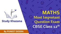 Most Important Questions of #maths for class 12th CBSE students for lectures follow #studykhazana on  www.studykhazana.com     Contact us :  +91-9773797187, +91-9910902938    Email: mail@studykhazana.com Cbse Class 12 Maths, 12th Maths, Mathematical Induction, Binomial Theorem, Permutations And Combinations, Complex Numbers, Math Questions, Trigonometry, Question Paper