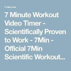 7 Minute Workout Video Timer - Scientifically Proven to Work - 7Min - Official 7Min Scientific Workout Blog