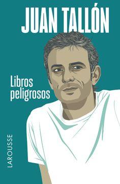 Libros peligrosos, de Juan Tallon