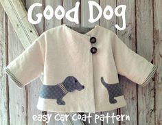 Good Dog  Car Coat PDF Sewing Pattern Girl or by RubyJeansCloset, $7.95