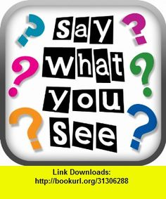 Say What You See: Music Fest, iphone, ipad, ipod touch, itouch, itunes, appstore, torrent, downloads, rapidshare, megaupload, fileserve