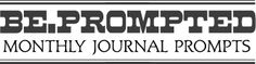 Be Prompted, A monthly journal prompts to journal