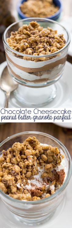 This Chocolate Peanut Butter Granola Parfait is the most indulgent way to eat granola! Layers of no bake chocolate cheesecake, whipped cream, and peanut butter granola make for one stunning dessert.