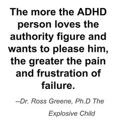 Dr. Ross Greene, The Explosive Child Sobering truth when training your ADHD child.