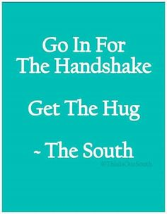 That's the way we do it Southern Humor, Southern Ladies, Southern Pride, Southern Sayings, Southern Comfort, Simply Southern, Southern Charm, Southern Belle, Southern Living