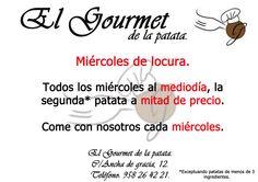 ¡Miércoles de locura en El Gourmet de la patata! Oferta disponible desde el 22/10/14.