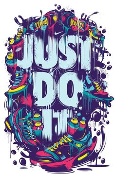 'just do it ' Poster by fatmamohamed – Graffiti World Graffiti Wallpaper, Graffiti Art, Wallpaper Art, Mobile Wallpaper, Nike Wallpaper Iphone, Sneakers Wallpaper, Dope Wallpapers, Just Do It Wallpapers, Nike Tumblr Wallpapers