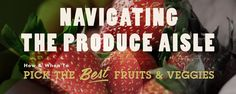 How & when to pick the best fruits & veggies