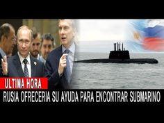 (6) ULTIMO MINUTO : Rusia se sumaria a la Búsqueda del Submarino desaparecido ARA San Juan - YouTube