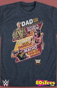WWE Legends Father's Day T-Shirt:  Wrestling Geeks:    This men's style t-shirt is designed with great art and illustration.  Enjoy wearing  this to a film or relaxing with friends and family.  Awesome Father's Day gift.