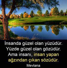 MEVLÂNA SÖZLERİ VE RESİMLERİ Mevlana hazretlerinin en güzel sözlerini en güzel resimli sözlerini...