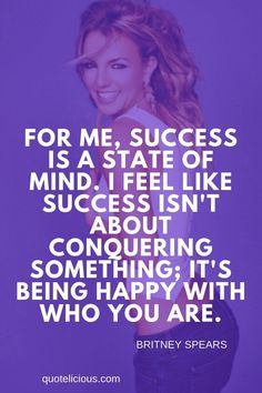 49+ Inspirational Britney Spears Quotes on Life, Love (With Pictures)