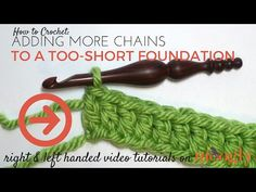 (91) How to Crochet: Adding More Chains to a Too-Short Foundation (Right Handed) - YouTube