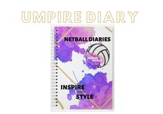 UMPIRE DIARY COMING SOON Netball Coach, Day Schedule, Pocket Notebook, Virtual Assistant, Save Yourself, Diaries, All About Time, Journals, Writers Notebook