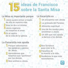 15 ideas del Papa Francisco para entender el significado de la Santa Misa. Papa Francisco, Bullet Journal, Digital, Saints, Entrepreneurship, Amor, Catechism, Bible, 7 Sacraments