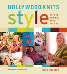 Hollywood Knits Style by Suss Cousins   STC Craft/ Melanie Falick Books