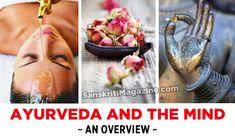 http://www.sanskritimagazine.com/ayurveda/ayurveda-mind-overview/
