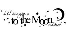 I love you to the moon and back vinyl wall decal nursery or childs room quote | To The Moon, Love You To and The Moon