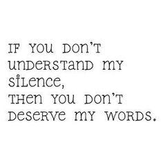 if you don't understand my silence - Google Search