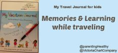 Memories & Learning while traveling with Kids Vacation Journal