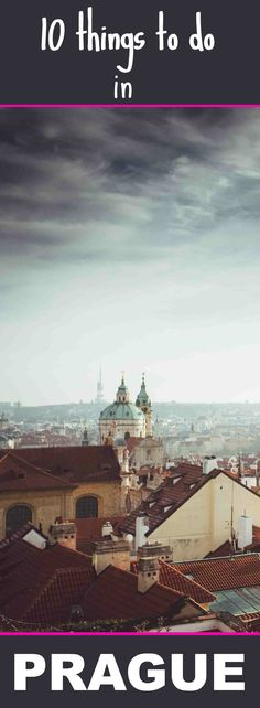 Prague is on a lot of people's bucketlists, and for good reason: it's a beautiful, cheap city with lots to do and see!