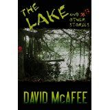 The Lake and 17 Other Stories (Kindle Edition)By David Dalglish