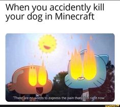 Picture memes — iFunny - Minecraft World Funny Gaming Memes, Stupid Funny Memes, Funny Relatable Memes, Funny Games, The Funny, Funny Stuff, Minecraft Funny, Minecraft Crafts, Minecraft Stuff