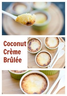 After eating Coconut Crème Brûlée while dining out, I recreated it at home. Yum!