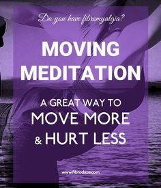 Moving meditation combines mindfulness with gentle physical activity. It has been shown to reduce fibromyalgia pain, depression and fatigue. Fibromyalgia Pain, Chronic Pain, Chronic Fatigue Syndrome, Chronic Illness, Be Gentle With Yourself, Pain Management, Multiple Sclerosis, Learning To Be, Physical Activities